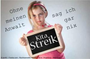 Anwalt Arbeitsrecht: Eltern-Tipps zum unbefristeten KiTa-Streik