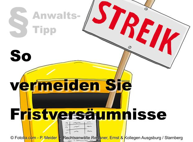 Anwalts-Tipp zum Poststreik