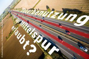 Fachanwalt Verkehrsrecht Augsburg: Dauerbenutzung Mittelspur