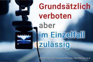 Anwalt Augsburg: Umstrittene Dashcam Verwendung